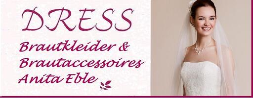 DRESS  Brautkleider & Brautaccessoires Anita Eble